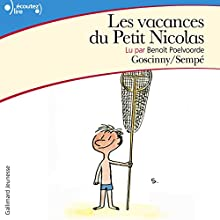 Les vacances du Petit Nicolas   Livre audio Auteur(s) : René Goscinny, Jean-Jacques Sempé Narrateur(s) : Benoît Poelvoorde