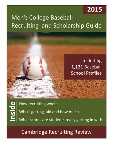 men s college baseball recruiting and scholarship guide cambridge
