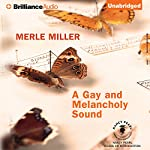 A Gay and Melancholy Sound: Book Lust Rediscoveries   Merle Miller
