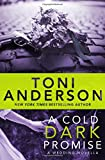 A Cold Dark Promise: A Wedding Novella (Cold Justice Book 9) (Cold Justice Series) (Volume 9)