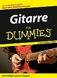 Gitarre für Dummies: Lernen Sie Gitarre spielen - auch ohne Notenkenntnisse! (Fur Dummies)