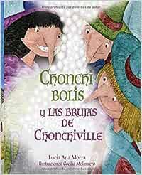 Chonchi Bolis y la brujas de Chonchiville (Niños)