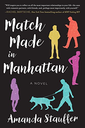 Match made in manhattan a novel kindle edition by amanda match made in manhattan a novel by stauffer amanda fandeluxe Image collections