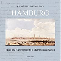 Hamburg - From the Hammaburg to a Metropolitan Region
