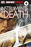 Instruments of Death (Graphic Readers Level 4)