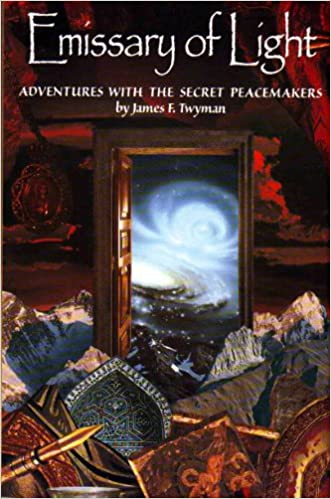 Book Emissary of Light: Adventures with the Secret Peacemakers