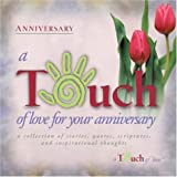 A Touch of Love for Your Anniversary, Howard Books, 1582292264