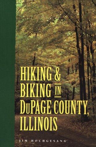 Hiking and Biking in Dupage County, Illinois