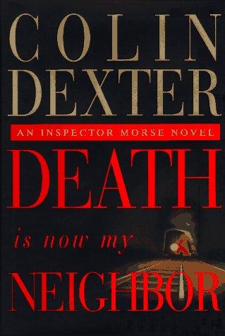 Death Is Now My Neighbor (Inspector Morse)