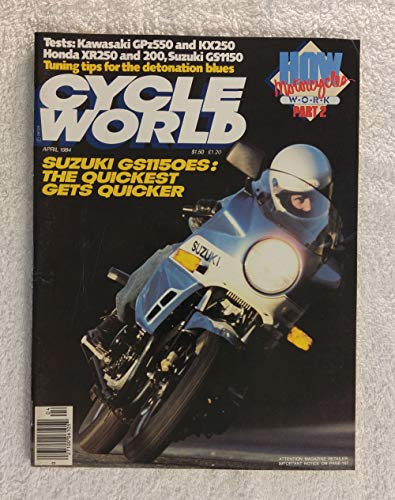 Suzuki GS1150ES - The Quickest Gets Quicker - Cycle World Magazine - April 1984 - How Motorcycles Work, Part Two