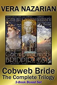 Cobweb Bride: The Complete Trilogy: (3-Book Boxed Set) by [Nazarian, Vera]