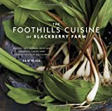 The Foothills Cuisine of Blackberry Farm, Sam Beall and Marah Stets, 0307886778