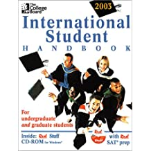 College Board International Student Handbook 2003, The: For Undergraduate And Graduate Students