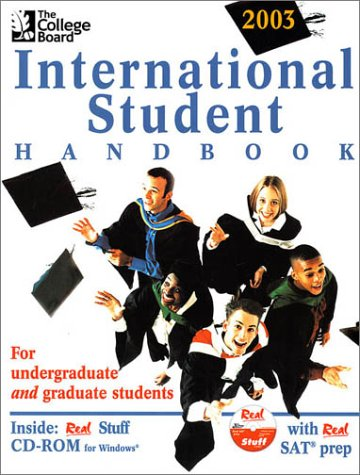 The College Board International Student Handbook 2003: All-New Sixteenth Edition
