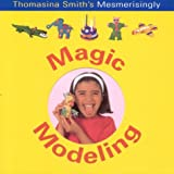 Magic Modelling, Petra Boase and Thomasina Smith, 1842159275