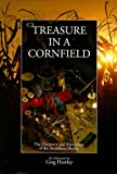 Front cover for the book Treasure in a Cornfield: The Discovery & Excavation of the Steamboat Arabia by Greg Hawley