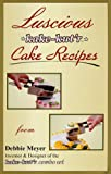 img - for Luscious kake-kut'r Cake Recipes book / textbook / text book