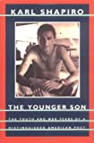 The Younger Son, Karl Jay Shapiro, 0912697865