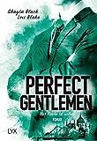 Perfect Gentlemen - Nur Rache ist süßer (Gentlemen-Reihe, Band 3)