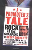 A Promoters Tale: Rock at the Sharp End by Geoff Doherty (2002-11-02)