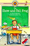 The Show-and-Tell Frog, D. Orgel, 0553351478