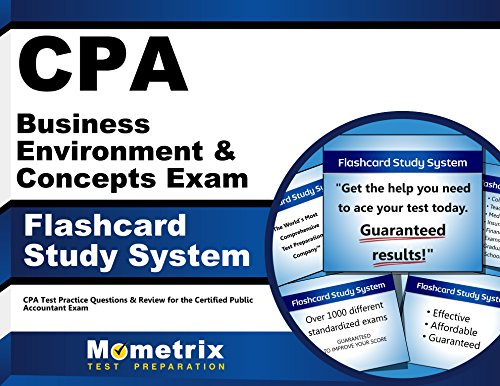 CPA Business Environment & Concepts Exam Flashcard Study System: CPA Test Practice Questions & Review for the Certified Public Accountant Exam (Cards)