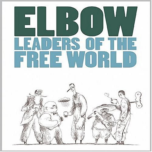 Elbow: Leaders of the Free World by V2 North America