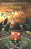 Murder Plays House, Ayelet Waldman, 0425198693