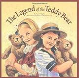 The Legend of the Teddy Bear, Frank Murphy and Gijsbert van Frankenhuyzen, 1585360139