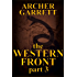 The Western Front - Part 3 of 3 (Western Front Series)