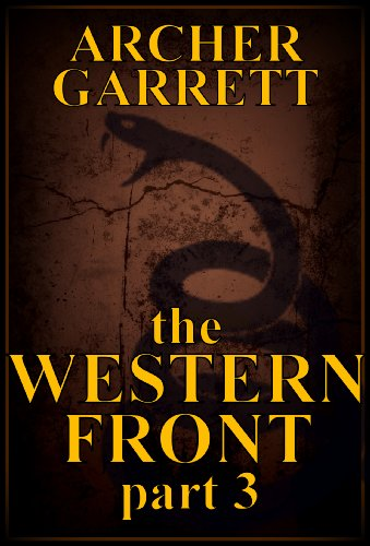 The Western Front - Part 3 of 3 (Western Front Series) by [Garrett, Archer]