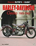 Illustrated Harley-Davidson Classics 1903-1965, Hatfield, Jerry, 0760303088