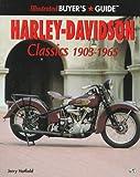 Illustrated Harley-Davidson Classics 1903-1965, Hatfield, Jerry, 0760303088
