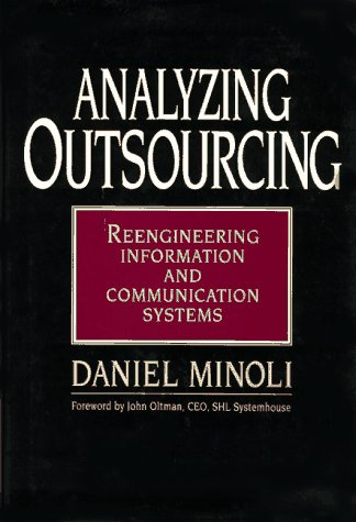 Analyzing Outsourcing: Reengineering Information and Communication Systems by McGraw-Hill