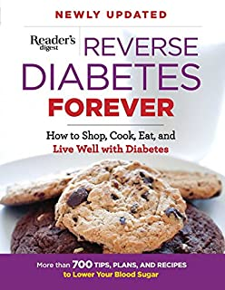 Book Cover: Reverse Diabetes Forever Newly Updated: How to Shop, Cook, Eat and Live Well with Diabetes