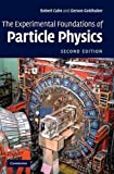 The Experimental Foundations of Particle Physics