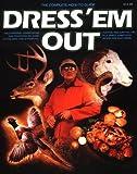 Dress 'Em Out, James A. Smith, 0883171074