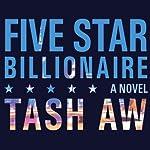 Five Star Billionaire | Tash Aw