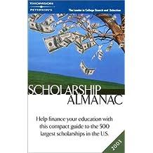 Scholarship Almanac 2003 (Peterson's Scholarship Almanac, 2003)