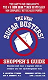 img - for The New Sugar Busters! Shopper's Guide: Discover Which Foods to Buy (And Which to Avoid) on Your Next Trip to the Grocery Store book / textbook / text book