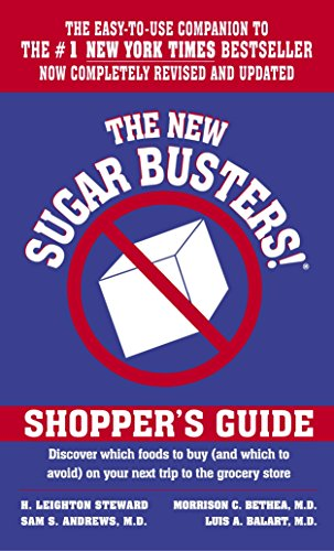 The New Sugar Busters! Shopper's Guide: Discover Which Foods to Buy (And Which to Avoid) on Your Next Trip to the Grocery (Which Sugars)