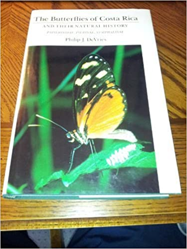 Book The Butterflies of Costa Rica and Their Natural History by Philip J. DeVries (1987-08-01)