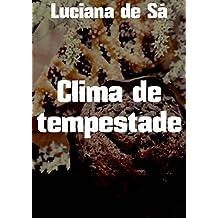 Clima de tempestade (Portuguese Edition)