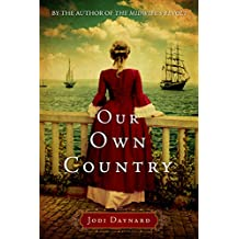 Our Own Country: A Novel (The Midwife Book 2)