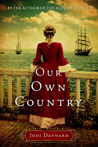 Country Series - Our Own Country: A Novel (The Midwife Series Book 2)