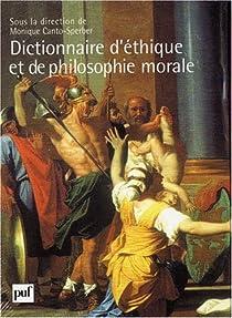 Dictionnaire d'éthique et de philosophie morale : Coffret en 2 volumes par Canto-Sperber