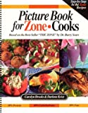 Picture Book for Zone Cooks, Carolyn Brooks and Darlene Kvist, 0966163087