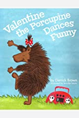 Valentine the Porcupine Kindle Edition
