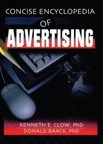 The Concise Encyclopedia of Advertising