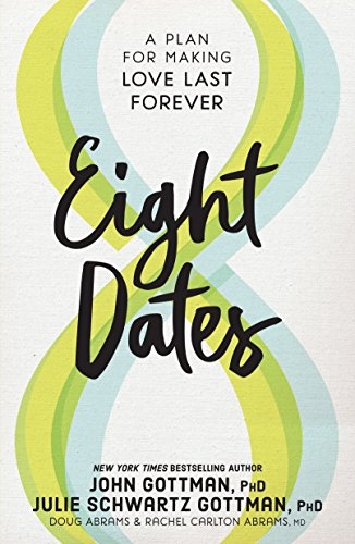Pdf eBooks Eight Dates: Essential Conversations for a Lifetime of Love